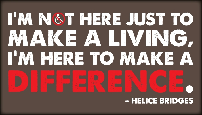 Helice Bridges - Make a Difference