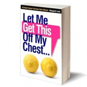 Let-Me-Get-This-Off-My-Chest-by-Margaret-Lesh-300x225