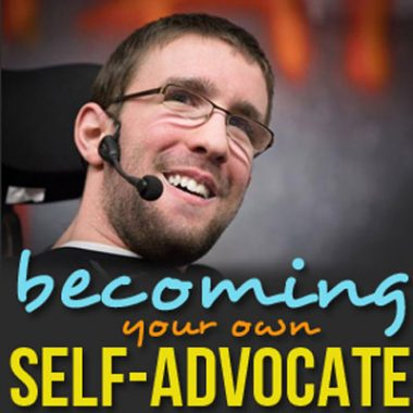 Becoming Your Own Self-Advocate