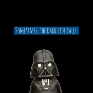 Sometimes, The Dark Side Calls. (picture of Darth Vader) by dark side, I'm referring to depression.